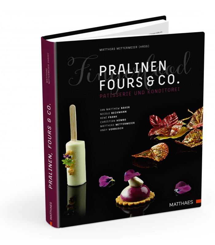Pralinen, Fours & Co., (c) by Matthaes Verlag